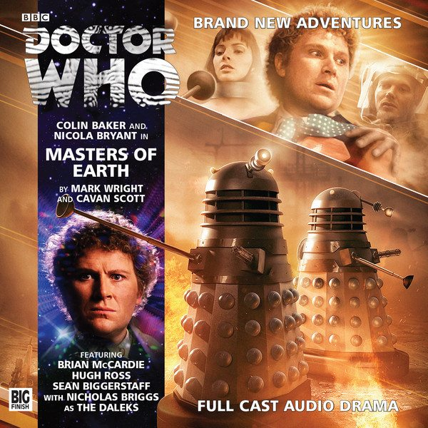 Review – 'Doctor Who: Masters of Earth' The Sixth Doctor Can't Save us From the Daleks