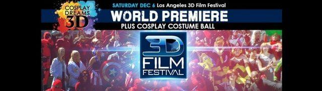 3D Cosplay Film Premieres at  LA 3D Film Festival Dec. 6th