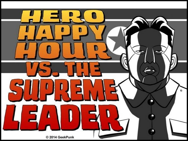 Geekpunk Says No Happy Hour for the Supreme Leader