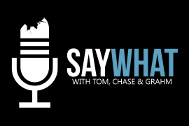 Say What Podcast Episode #71 – Adult Grahm