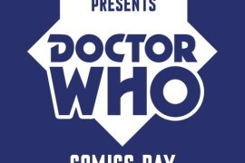 Save The Date: August 15 is Doctor Who Comics Day