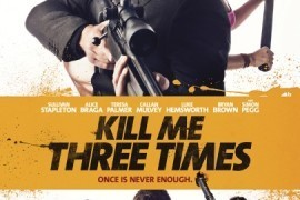 Simon Pegg Starring 'Kill Me Three Times' Gets Red Band Trailer