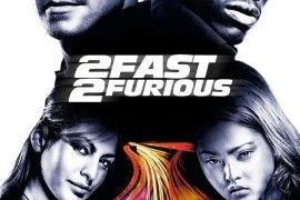 Revisiting the Reviled – '2 Fast 2 Furious' Shaped the 'Fast' Franchise While Almost Killing It