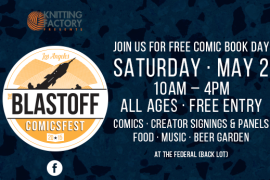 Celebrate Free Comic Book Day at the First Ever Blastoff Comicsfest