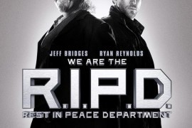 Revisiting the Reviled – 'R.I.P.D.' Proves You Can't Memorialize the Forgettable