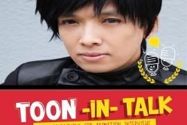 Toon-In-Talk Episode 05: Interview with Monty Oum