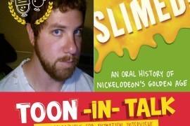 Toon-In-Talk Episode 06: Interview with Mathew Klickstein