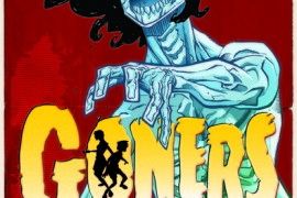 Trailer for Image's Sleeper Hit 'Goners' Volume One, in Stores Today