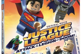 LEGO DC Comics Superheroes: Justice League: Attack of the Legion of Doom! Coming on DVD & Blu-Ray August 25, 2015