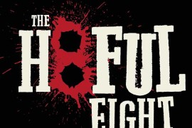 New Video for 'The Hateful Eight' Highlight's the Film's Roadshow Release and Super Panavision Cameras