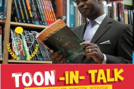 Toon-In Talk Episode 20: Interview with Joseph Phillip Illidge