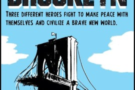 Dean Haspiel and Friends Bring us a new Superhero Universe in a Sentient 'New Brooklyn'