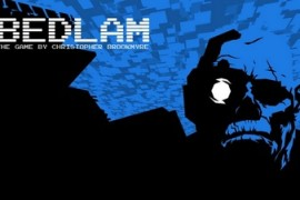 Christopher Brookmyer's 'Bedlam' for PC is a Nostalgic Blast from the Past