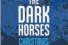 """'The Dark Horses' Present """"So this is Christmas/War is Over"""""""