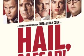 History, Homage, and Hilarity Make 'Hail, Caesar!' Another Coen Brothers Gem