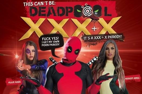 August ames deadpool xxx